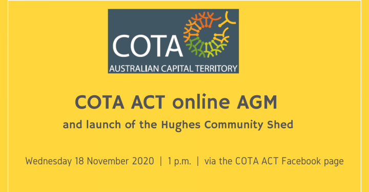 COTA ACT online AGM and launch of the Hughes Community Shed preview image